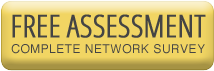 Free Assessment - Complete Network Survey
